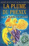 La Plume du Phénix - Livre II Nuages d'Orage
