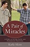 Pair of Miracles, A