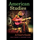 American Studies: A User's Guide