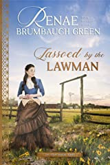 Lassoed by the Lawman (The Texas Ranger Book 3) Kindle Edition