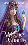 Witches' Charms: Paranormal Cozy Mystery Series (Vampires and Wine Book 3)