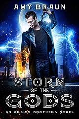 Storm of the Gods: An Areios Brothers Novel Kindle Edition