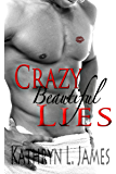Crazy Beautiful Lies