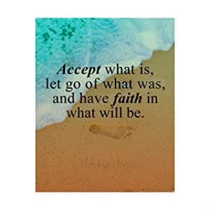 """Accept What Is-Have Faith in What Will Be"" Inspirational Quotes Wall Art -8x10"" Beach Poster Print-Ready to Frame. Spiritual Wall Sign for Home-Office-Studio-Beach House Decor. Great Christian Gift!"