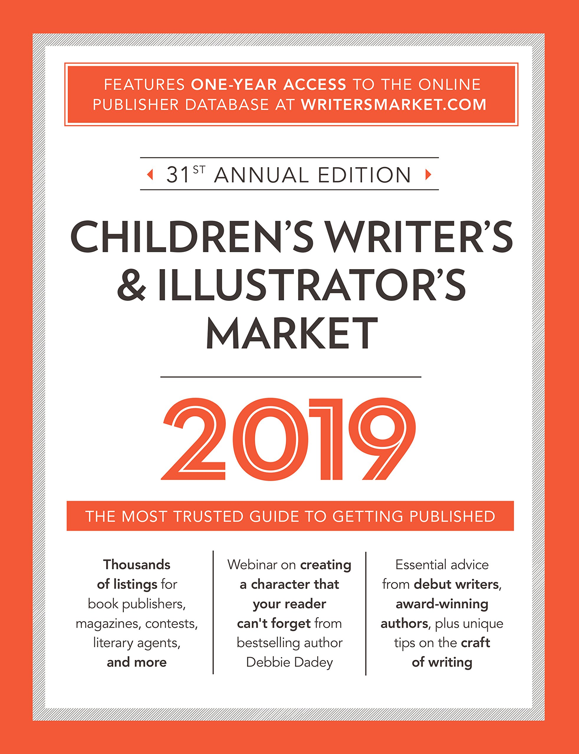 Children's Writer's & Illustrator's Market 2019: The Most Trusted Guide to Getting Published Paperback – 26 Oct 2018 Robert Lee Brewer Writer's Digest Books 1440354405 Education & Languages