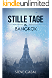 Stille Tage in Bangkok