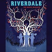 Maple Murders: Riverdale, Book 3