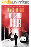 Witching Hour: Cole Hunter Book 1