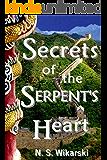 Secrets of the Serpent's Heart (Arkana Archaeology Mystery Thriller Series Book 6)
