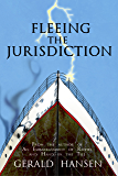 Fleeing The Jurisdiction (The Irish Lottery Series Book 3)