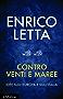 Contro venti e maree: Idee sull'Europa e sull'Italia (Contemporanea)