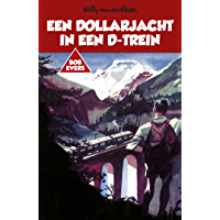 Een dollarjacht in een D-trein (Bob Evers Book 11)