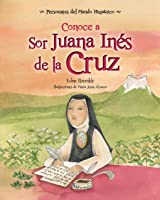 Conoce A Sor Juana Ines De La Cruz / Get To Know