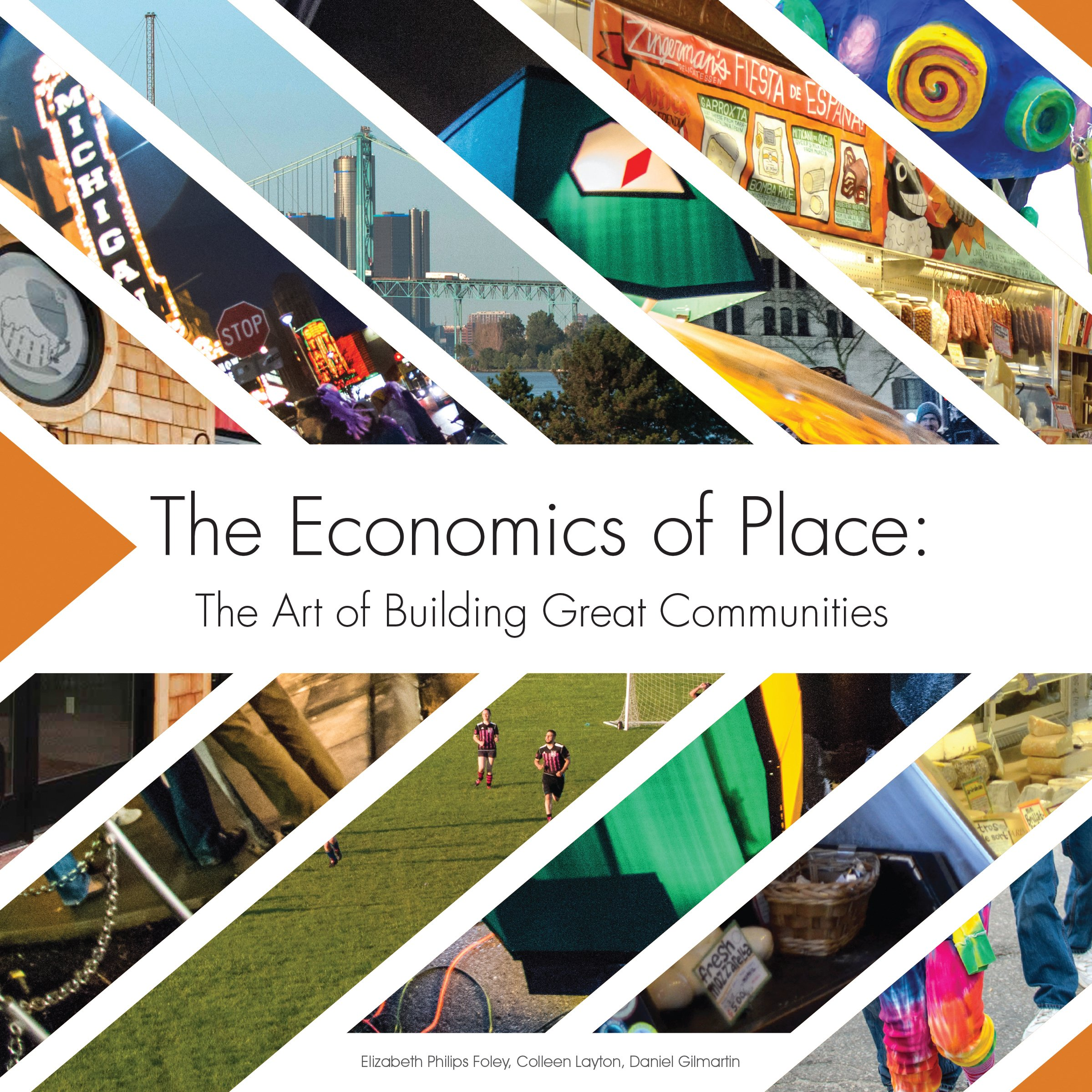 Download The Economics of Place: The Art of Building Great Communities pdf epub