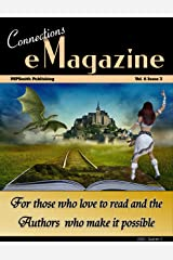 Connections eMagazine Vol 6 Issue 3: 3rd Quarter 2020 (Connections eZine Book 11) Kindle Edition