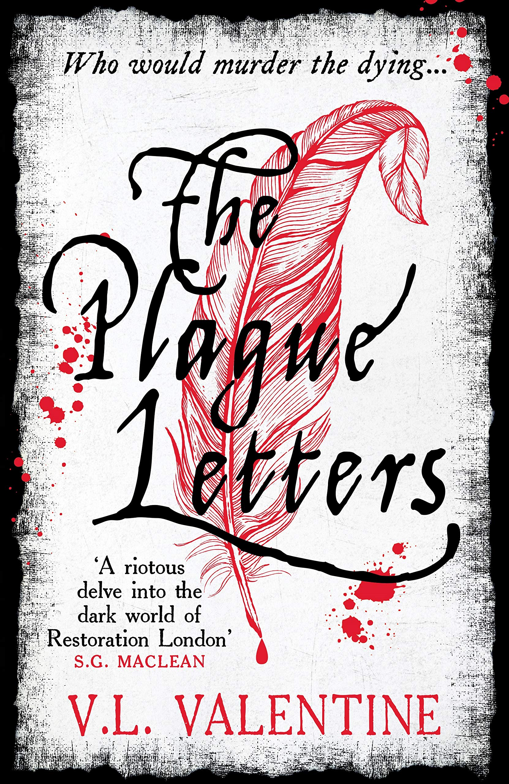 The Plague Letters: Amazon.co.uk: Valentine, V.L.: 9781788164535: Books