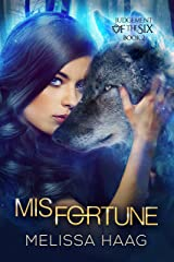 (Mis)fortune (Judgement Of The Six Book 2) Kindle Edition