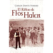 EL RIFLERO DE FFOS HALEN (Spanish Edition) Jul 11, 2015