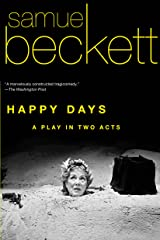 Happy Days: A Play in Two Acts Kindle Edition