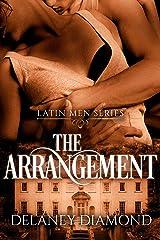 The Arrangement (Latin Men Book 1) Kindle Edition