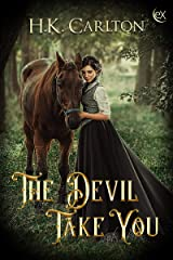 The Devil Take You Kindle Edition