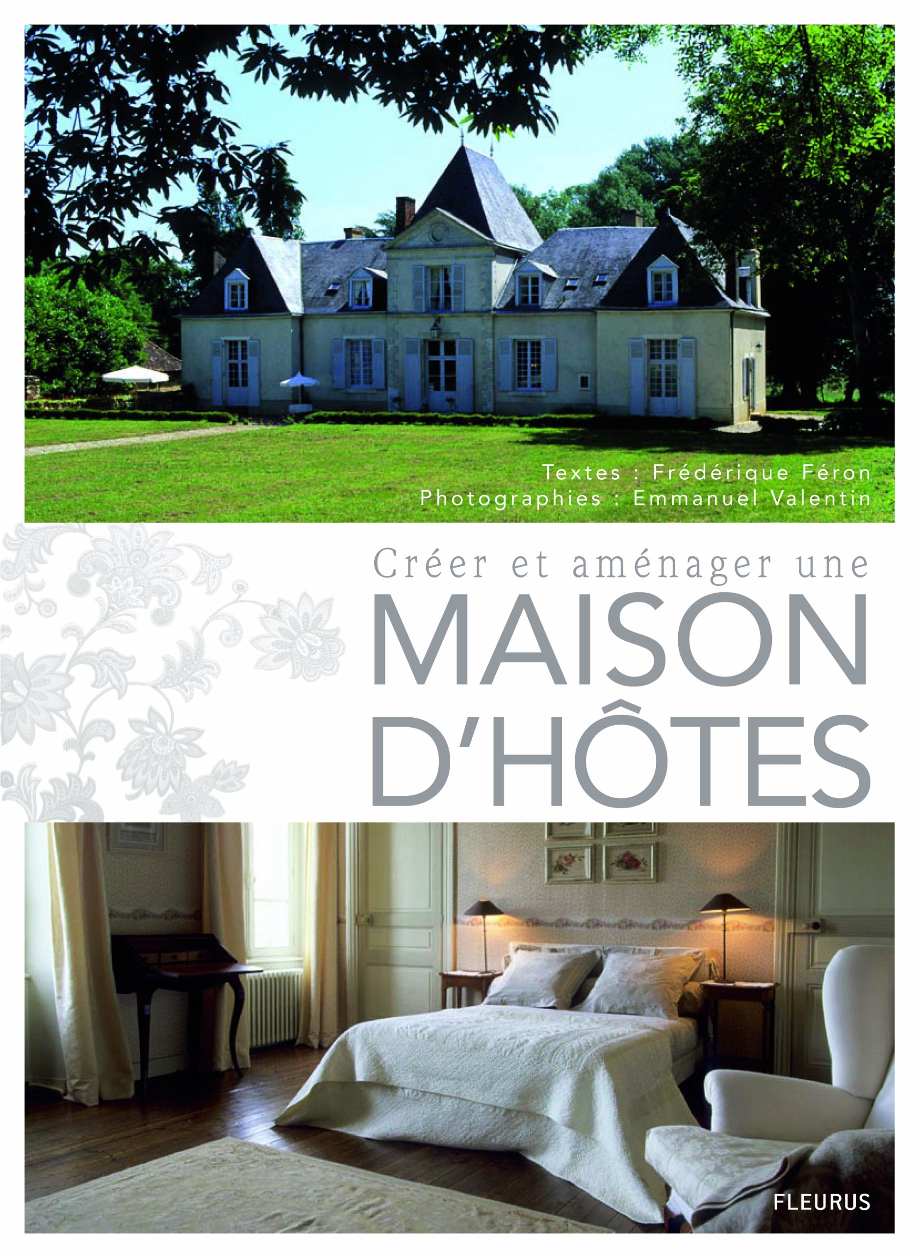CREER ET AMENAGER UNE MAISON D'HOTES French Edition Valentin ...