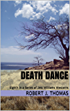 DEATH DANCE: Eighth in a Series of Jess Williams Westerns (A Jess Williams Western Book 8)