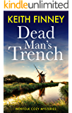 DEAD MAN'S TRENCH: Norfolk Cozy Mysteries - Book 1