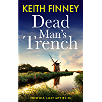 DEAD MAN'S TRENCH: Norfolk Cozy Mysteries - Book 1 (English Edition)