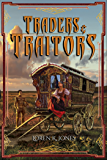 Traders and Traitors (Stavin DragonBlessed Book 2)