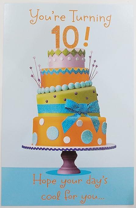 Amazon Youre Turning 10 Happy Birthday Greeting Card