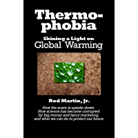 Thermophobia: Shining a Light on Global Warming