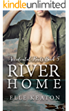 River Home (Accidental Roots Book 5)