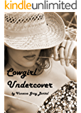Cowgirl Undercover (The Queens of Montana Book 3)