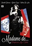 Madame de…