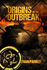 Origins of the Outbreak Kindle Edition