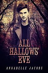 All Hallows' Eve Kindle Edition