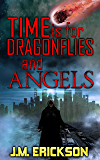 Time is for Dragonflies and Angels