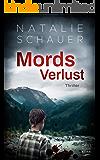 Mordsverlust: Thriller (Dreiflüssekrimi 4) (German Edition)