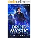 Druid Mystic: A New Adult Urban Fantasy Novel (The Colin McCool Paranormal Suspense Series Book 10)