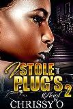 I Stole The Plug's Heart 2