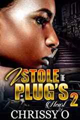 I Stole The Plug's Heart 2 Kindle Edition