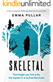 Skeletal: a tense dystopian thriller you won't be able to put down (English Edition)