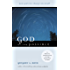 God of the Possible: A Biblical Introduction to the Open View of God