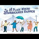A Place Where Hurricanes Happen