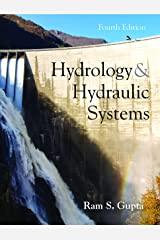 Hydrology and Hydraulic Systems Kindle Edition