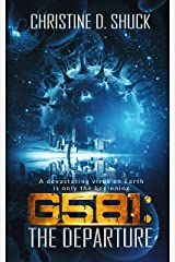 G581: The Departure (Gliese 581 Book 1) Kindle Edition