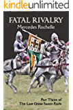 Fatal Rivalry: Part Three of The Last Great Saxon Earls