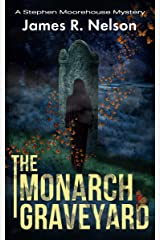 The Monarch Graveyard Kindle Edition