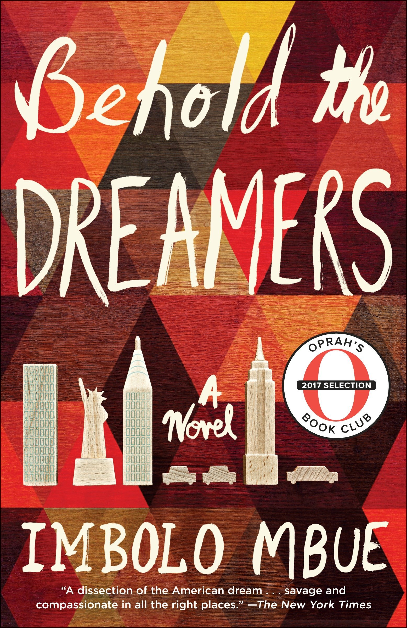 Amazon.com: Behold the Dreamers (Oprah's Book Club): A Novel  (9780525509714): Imbolo Mbue: Books